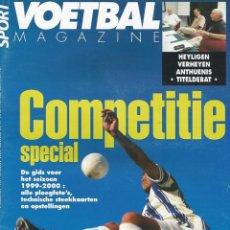 Coleccionismo deportivo: VOETBAL MAGAZINE. - COMPETITIE SPECIAL 1999-2000 - EXTRALIGA / LEAGUEGUIDE. #. Lote 122996635