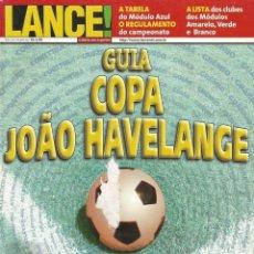 Coleccionismo deportivo: LANÇE. - GUIA COPA JOÃO HAVELANGE 2000 - EXTRALIGA / LEAGUEGUIDE. #. Lote 122996911