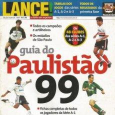 Coleccionismo deportivo: LANÇE. - GUIA DO PAULISTAO 1999 - EXTRALIGA / LEAGUEGUIDE. #. Lote 122997007