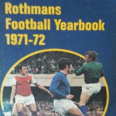 Coleccionismo deportivo: ROTHMANS FOOTBALL YEARBOOK 1971-72 (BY T. WILLIAMS & R. PESKETT) - ANUARIO / YEARBOOK. #. Lote 128245523