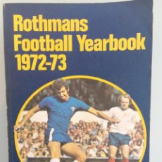 Coleccionismo deportivo: L. VERNON & J. ROLLIN. - ROTHMANS FOOTBALL YEARBOOK 1972-73. Lote 128245380