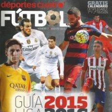 Coleccionismo deportivo: DEPORTES CUATRO FÚTBOL. Nº 2 - GUÍA LIGA 2015/2016 - EXTRALIGA / LEAGUEGUIDE-#. Lote 123053367