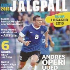 Coleccionismo deportivo: EESTI JALGPALL. - SUUR LIIGAGIID 2015 - EXTRALIGA / LEAGUEGUIDE. #. Lote 123053959
