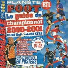 Coleccionismo deportivo: PLANETE FOOT. - LE GUIDE DU CHAMPIONNAT 2000/2001. - EXTRALIGA / LEAGUEGUIDE. #. Lote 123054587
