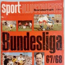 Coleccionismo deportivo: SPORT-ILLUSTRIERTE. - BUNDESLIGA SONDERHEFT 67/68 - EXTRALIGA / LEAGUEGUIDE. #. Lote 123055895