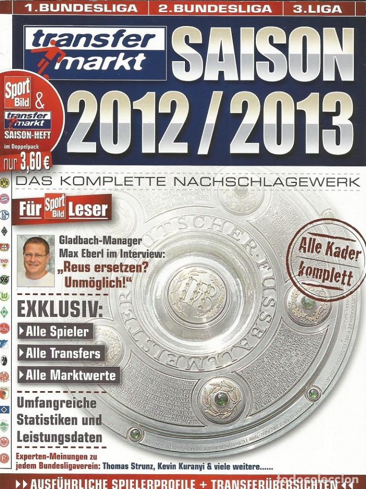 TRANSFERMARKT. - SAISON 2012/2013. DAS KOMPLETTE NACHSCHLAGEWERK.# (Coleccionismo Deportivo - Libros de Fútbol)