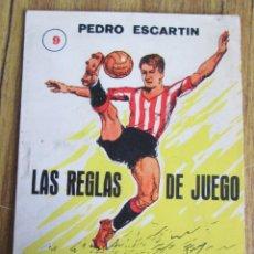 Coleccionismo deportivo: LAS REGLAS DE JUEGO - POR PEDRO ESCATIN - ED. ARPEM 1958 - ENCICLOPEDIA DE DEPORTES 9 . Lote 123281587