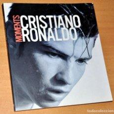 Coleccionismo deportivo: LIBRO EN INGLÉS: MOMENTS CRISTIANO RONALDO - EDITA: MACMILLAN - 1ª EDICIÓN - AÑO 2007. Lote 123777911