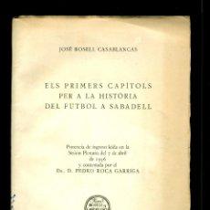 Coleccionismo deportivo: FUTBOL A SABADELL - 1956 - JOSÉ ROSELL - SIGNAT I DEDICAT . Lote 124617907