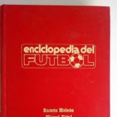 Collectionnisme sportif: ENCICLOPEDIA DEL FÚTBOL VOLUMEN 1 (AÑO 1973). Lote 124917307