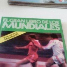 Coleccionismo deportivo: C-15OG18 LIBRO EL GRAN LIBRO DE LOS MUNDIALES TODO SOBRE EL MUNDIAL 82 EDICION EXCLUSIVA BRAUN MICRO. Lote 125154799