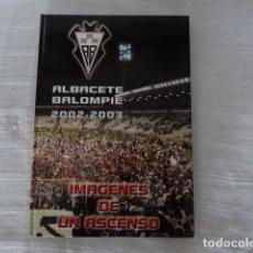 Coleccionismo deportivo: ALBACETE BALOMPIE 2002/03. Lote 125225759