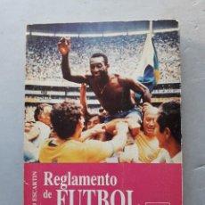 Coleccionismo deportivo: REGLAMENTO DEL FÚTBOL COMENTADO. PEDRO ESCARTÍN.. Lote 125261907