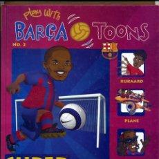 Coleccionismo deportivo: PLAY WITN BARÇA TOONS Nº 2. Lote 125333023