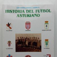 Coleccionismo deportivo: HISTORIA DEL FUTBOL ASTURIANO - 5º TOMO 5 - JUAN MARTIN MERINO, JUANELE - 1995. Lote 125350711