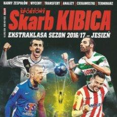 Coleccionismo deportivo: SPORT. - SKARB KIBICA - EKSTRAKLASA SEZON 2016/17. #. Lote 126163087