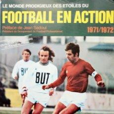 Coleccionismo deportivo: ALBUM AG EDUCATIFS. - FOOTBALL EN ACTION 1971/1972 - COL. COMPLETA / COMPLETE COL. #. Lote 126171507