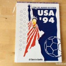 Coleccionismo deportivo: USA 94. COPA DEL MUNDO DE FÚTBOL.COMPLETO. Lote 126186343