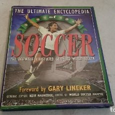 Coleccionismo deportivo: THE ULTIMATE ENCLYCLOPEDIA SOCCER. Lote 126245659