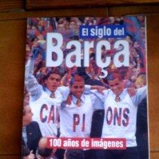 Coleccionismo deportivo: LIBRO EL SIGLO DEL BARÇA EDICION LA VANGUARDIA 1998, 135 PAGINAS. Lote 126382703