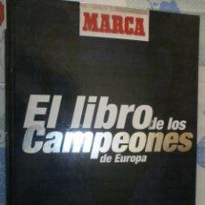 Coleccionismo deportivo: MARCA EL LIBRO DE LOS CAMPEONES DE EUROPA 1999. Lote 127108175