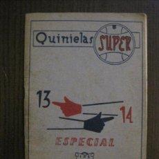 Coleccionismo deportivo - QUINIELAS- SUPER - LIBRO PARA ACERTAR- 13 14 - AÑO 1959 -VER FOTOS-(V-14.938) - 127159783