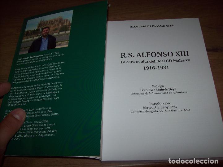 Coleccionismo deportivo: R. S. ALFONSO XIII . LA CARA OCULTA DEL REAL CD MALLORCA (1916-1931). JUAN C. PASAMONTES. 2010. - Foto 23 - 223646276