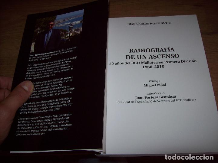 Coleccionismo deportivo: RADIOGRAFÍA DE UN ASCENSO. 50 AÑOS DEL RCD MALLORCA EN PRIMERA DIVISIÓN. J.C. PASAMONTES. 2010. - Foto 3 - 223646161