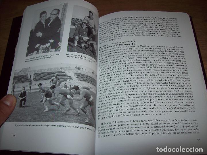 Coleccionismo deportivo: RADIOGRAFÍA DE UN ASCENSO. 50 AÑOS DEL RCD MALLORCA EN PRIMERA DIVISIÓN. J.C. PASAMONTES. 2010. - Foto 10 - 223646161