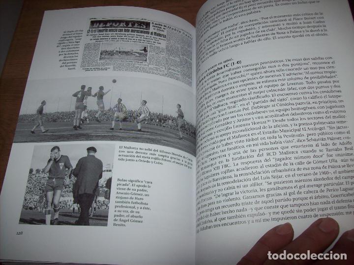 Coleccionismo deportivo: RADIOGRAFÍA DE UN ASCENSO. 50 AÑOS DEL RCD MALLORCA EN PRIMERA DIVISIÓN. J.C. PASAMONTES. 2010. - Foto 15 - 223646161
