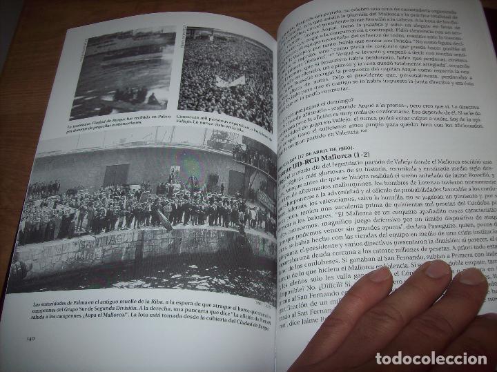 Coleccionismo deportivo: RADIOGRAFÍA DE UN ASCENSO. 50 AÑOS DEL RCD MALLORCA EN PRIMERA DIVISIÓN. J.C. PASAMONTES. 2010. - Foto 18 - 223646161