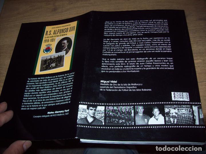 Coleccionismo deportivo: RADIOGRAFÍA DE UN ASCENSO. 50 AÑOS DEL RCD MALLORCA EN PRIMERA DIVISIÓN. J.C. PASAMONTES. 2010. - Foto 28 - 223646161