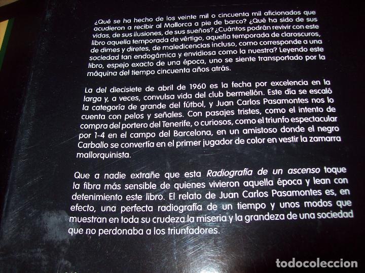 Coleccionismo deportivo: RADIOGRAFÍA DE UN ASCENSO. 50 AÑOS DEL RCD MALLORCA EN PRIMERA DIVISIÓN. J.C. PASAMONTES. 2010. - Foto 29 - 223646161
