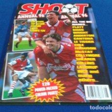 Coleccionismo deportivo: LIBRO TOP VALUE ( SHOOT ! ANNUAL )1996 - POWER- PACKED COLOUR PAGES COMO NUEVO 126 PAGINAS TAPA DURA. Lote 128027843