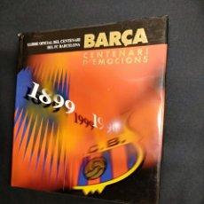Coleccionismo deportivo: LLIBRE OFICIAL DEL CENTENARI DEL FC BARCELONA - CENTENARI D'EMOCIONS - LUNWERG - EN CATALÀ. Lote 128250447