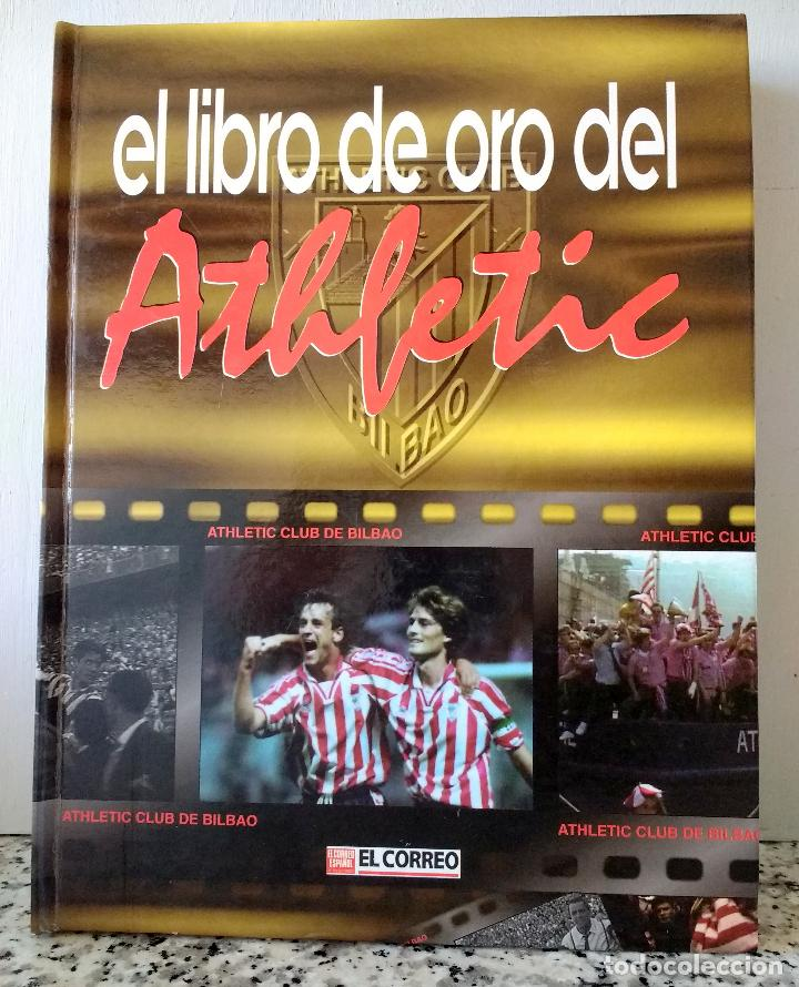EL LIBRO DE ORO DEL ATHLETIC DE BILBAO.1996.EDITADO POR EL CORREO. (Coleccionismo Deportivo - Libros de Fútbol)