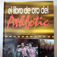 Coleccionismo deportivo: EL LIBRO DE ORO DEL ATHLETIC DE BILBAO.1996.EDITADO POR EL CORREO.. Lote 128561031
