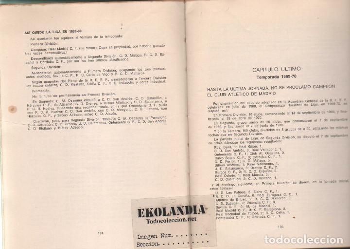 Coleccionismo deportivo: Y LA LIGA (DE FUTBOL) SIGUE (1928-1970). EKL JOSE MANUEL HERNANDEZ. 3ª EDICIÓN 1970 - Foto 5 - 128980027