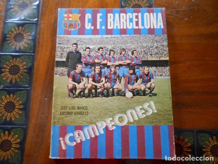 LIBRO CF BARCELONA ¡CAMPEONES! (Coleccionismo Deportivo - Libros de Fútbol)