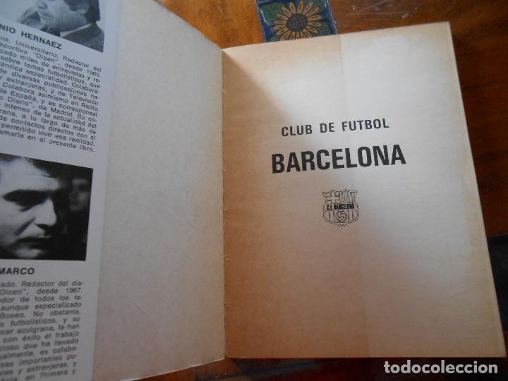 Coleccionismo deportivo: LIBRO CF BARCELONA ¡CAMPEONES! - Foto 6 - 129005263
