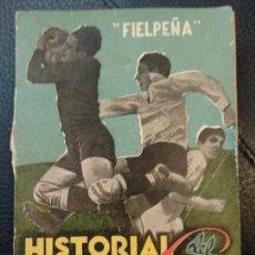 Coleccionismo deportivo: FIELPEÑA. - HISTORIA DEL CAMPEONATO DE LIGA. 1944. Lote 129074435