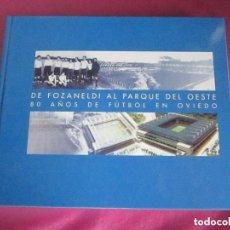 Coleccionismo deportivo: REAL OVIEDO 80 AÑOS DE FUTBOL EN OVIEDO.. Lote 129079159