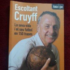 Coleccionismo deportivo: ESCOLTANT CRUYFF.EDWIN WINKELS.LA SEVA VIDA .150FRASES.2010.175PAG.23X15,50.FUTBOL.FC BARCELONA.. Lote 129371611