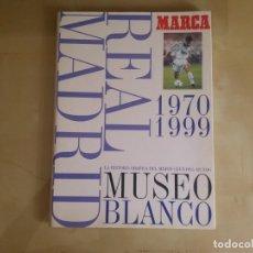 Coleccionismo deportivo: ÁLBUM MUSEO BLANCO (REAL MADRID) - VOLUMEN 3 - PERIODO 1970/1999 - DIARIO MARCA 1999. Lote 130214551