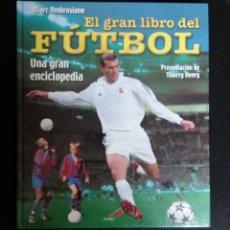Coleccionismo deportivo: EL GRAN LIBRO DEL FUTBOL, MARC AMBROSIANO. Lote 130892749