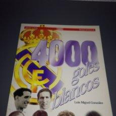 Coleccionismo deportivo: 4000 GOLES BLANCOS LUIS MIGUEL GONZALEZ REAL MADRID. Lote 131541537