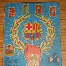 Coleccionismo deportivo: (TC-125) BARCELONA HOMENAJE DE CATALUÑA ANDORRA Y PIRINEOS A C.F. BARCELONA JULIO 1960. Lote 131632750