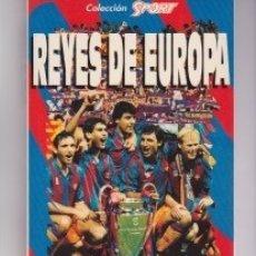 Coleccionismo deportivo: BARÇA: LIBRO REYES DE EUROPA. SOBRE LA CONQUISTA DE LA PRIMERA COPA DE EUROPA EN WEMBLEY, 1992. Lote 139633362