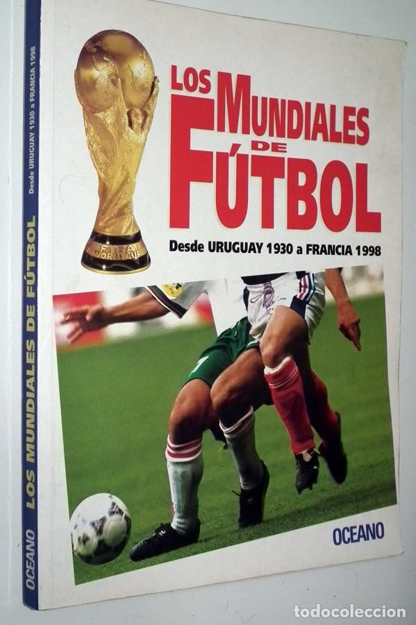 LIBRO LOS MUNDIALES DE FUTBOL - OCEANO (Coleccionismo Deportivo - Libros de Fútbol)