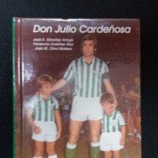 Collectionnisme sportif: DON JULIO CARDEÑOSA FIRMADO POR EL JUGADOR, ESTADIO DEPORTIVO. Lote 132872706